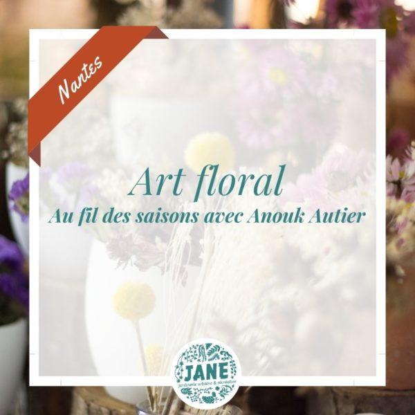 art floral Anouk Autier Nantes